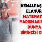 Kemalpaşalı Elanur, Metamatik Yarışmasında Dünya Şampiyonu Oldu